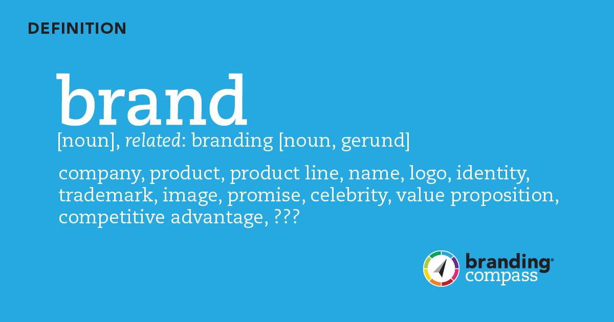 Definition of brand and branding