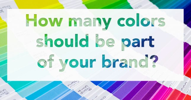 How many colors should be part of your brand